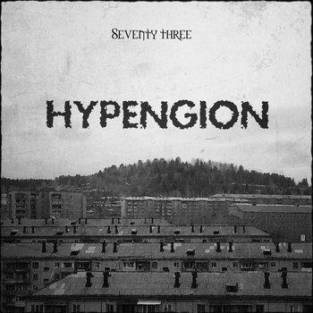 Seventy three - Hypengion (2015)