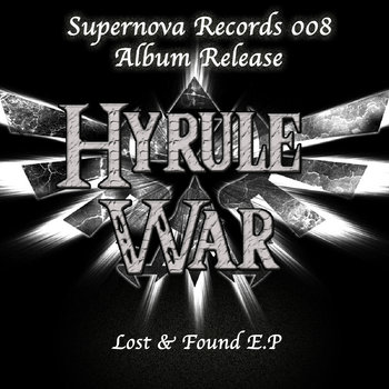 Hyrule War - Lost & Found E.P cover art