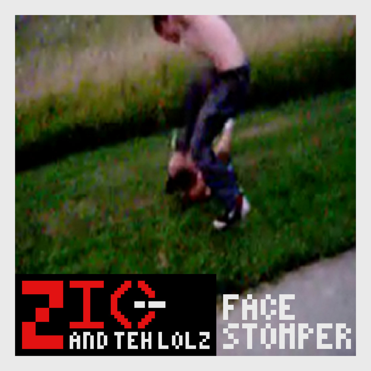 Zio and TEH LOLZ - Face Stomper