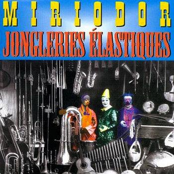 Jongleries Élastiques (Elastic Juggling) cover art