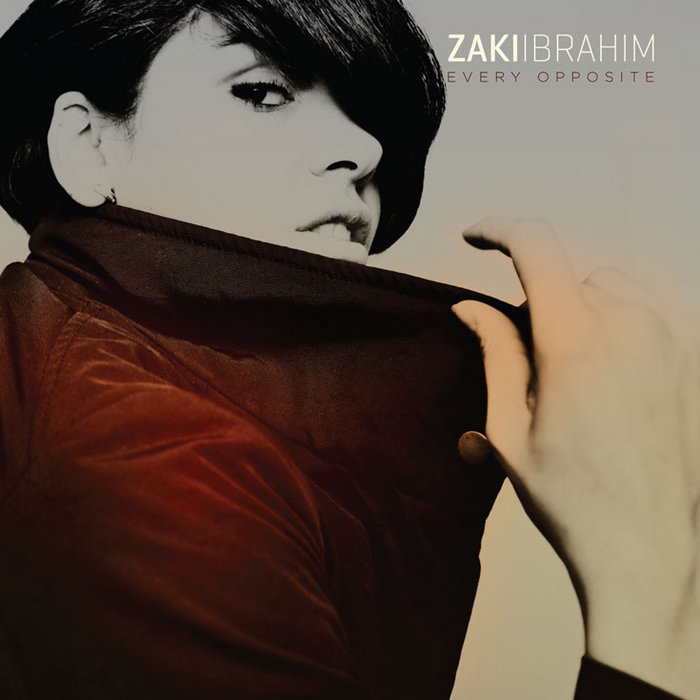 Every Opposite | Zaki Ibrahim