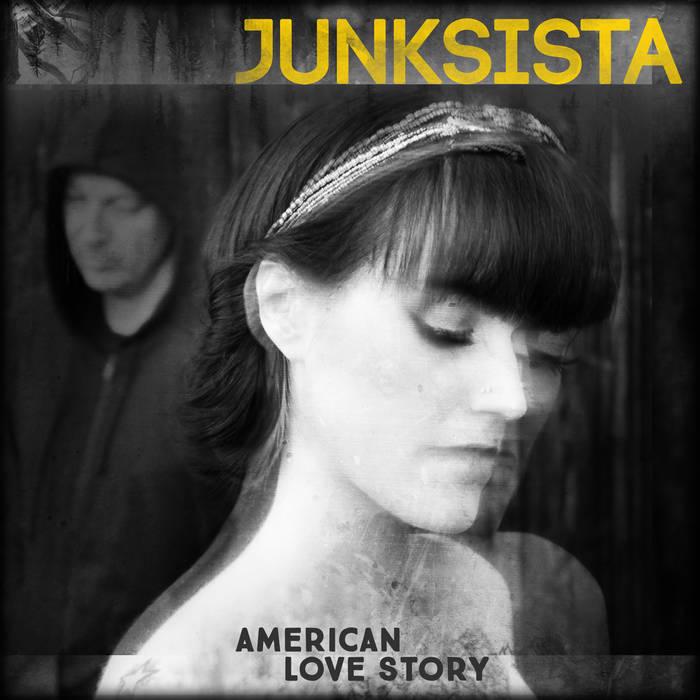 JUNKSISTA - American Love Story (EP) (2016)