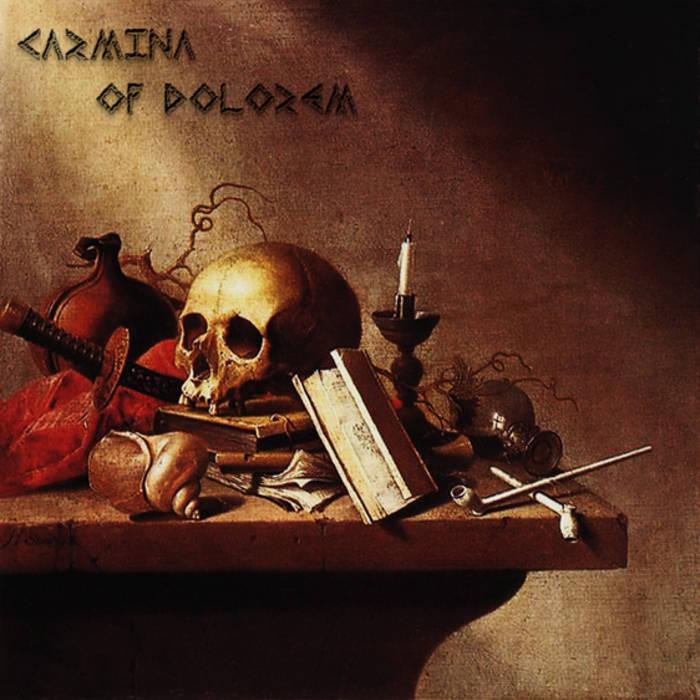 Carmina Of Dolorem cover art