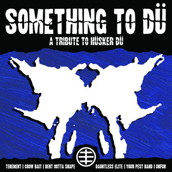 """Something To Dü Tribute 7"""" Comp. cover art"""