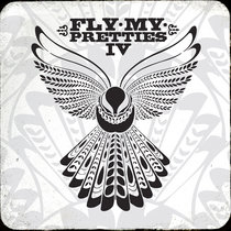 Fly My Pretties IV cover art