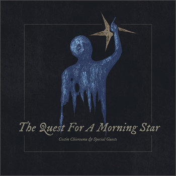 "Collection of music ""The Quest For A Morning Star"" by artist Costin Chioreanu"