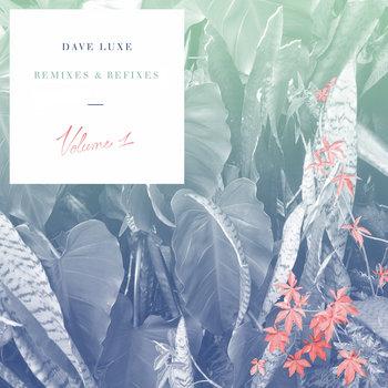 Remixes & Refixes Volume 1 cover art