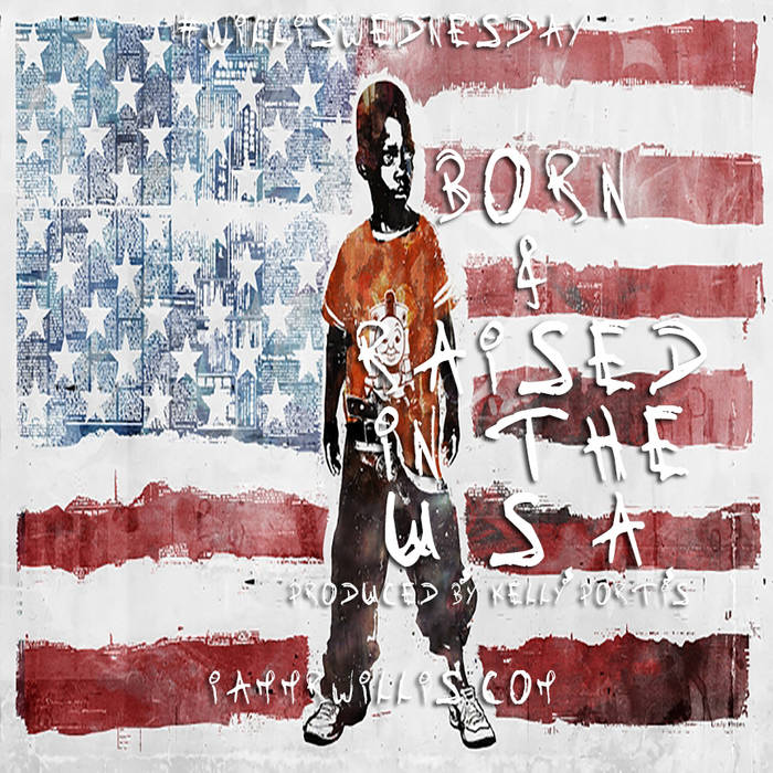 Born & Raised in the U.S.A. (Prod by Kelly Portis) cover art