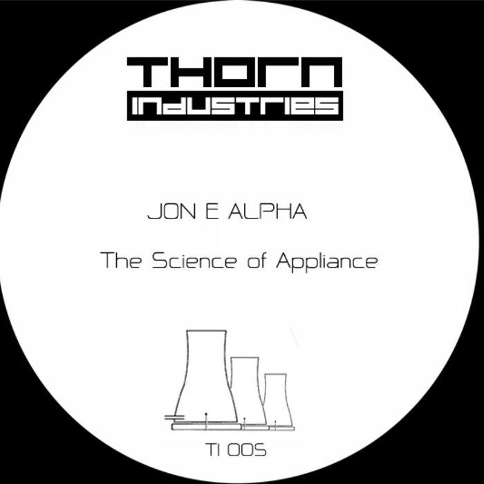 TI005-Jon E Alpha-The Science of Appliance cover art