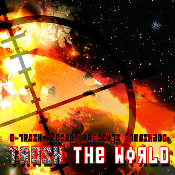 DTRASH200 - Trash The World cover art