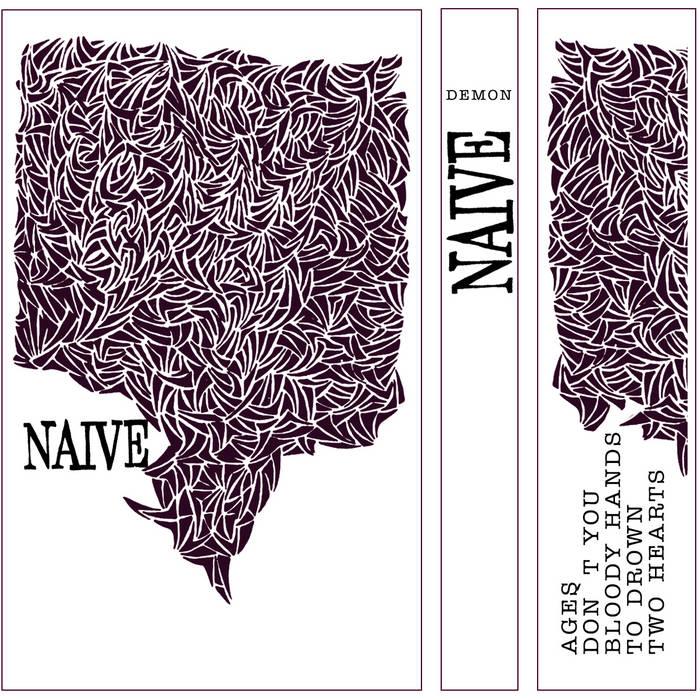 Naive - Demon (2013)