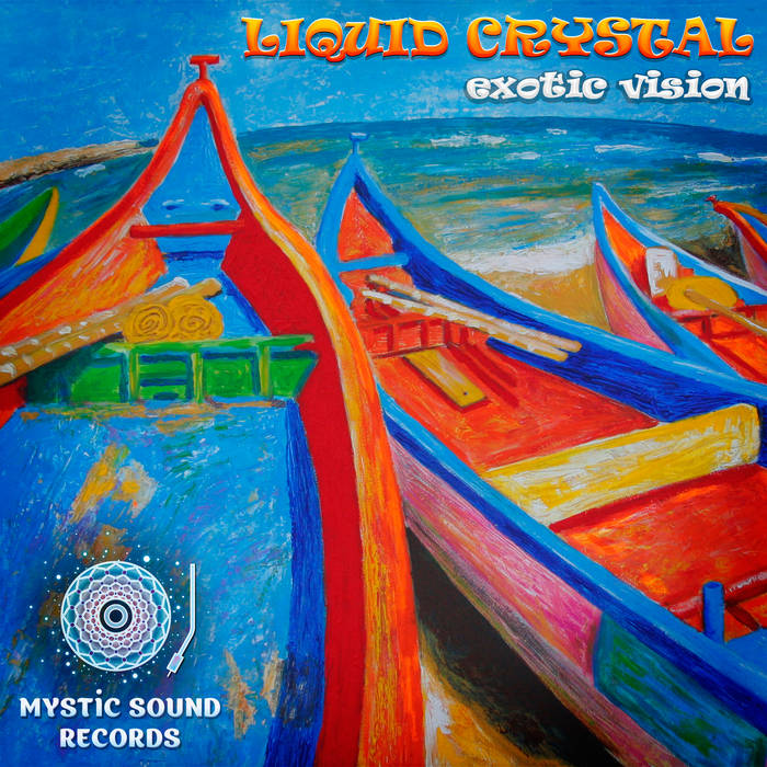 Liquid Crystal – Exotic Vision cover art