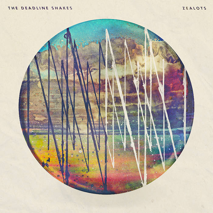 THE DEADLINE SHAKES - Zealots cover art