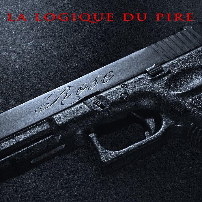 La Logique du Pire - Rose (EP 2014)