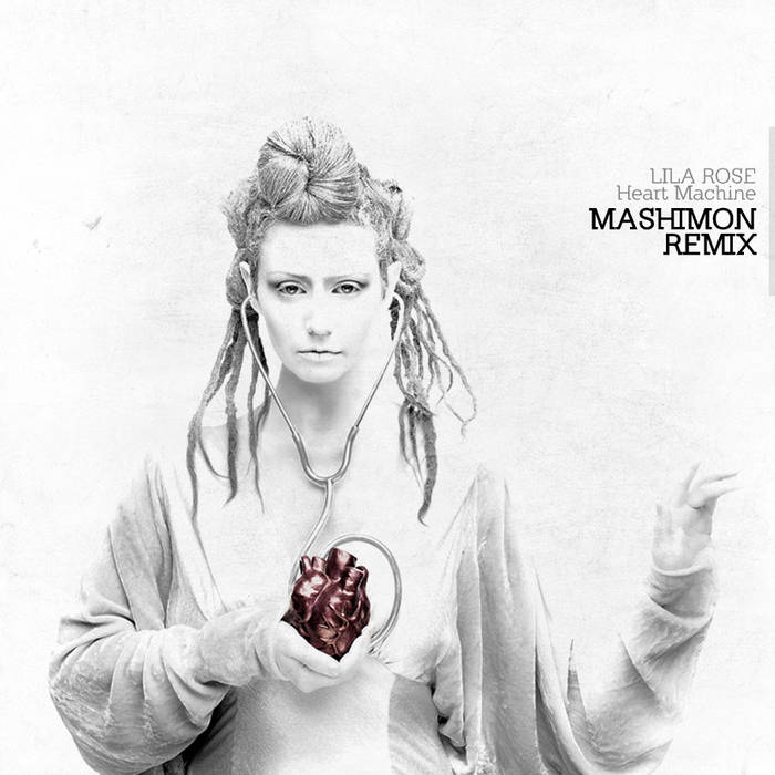 Lila Rose - Heart Machine (Mashimon Remix) cover art