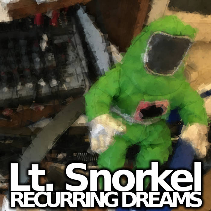 Lt. Snorkel - Recurring Dreams (LP)