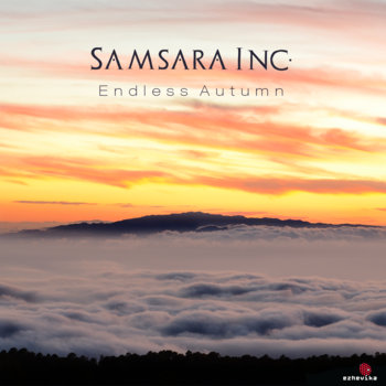 Samsara Inc. – Endless Autumn EP (2014)
