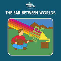 The Ear Between Worlds cover art
