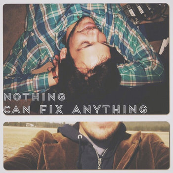 Nothing Can Fix Anything EP cover art