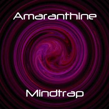 Amaranthine - Mindtrap