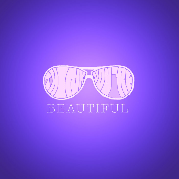 Think You're Beautiful cover art