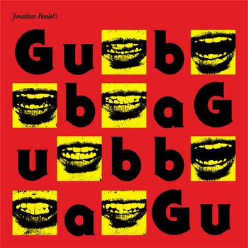 """JONATHAN BOULET """"GUBBA"""" cover art"""