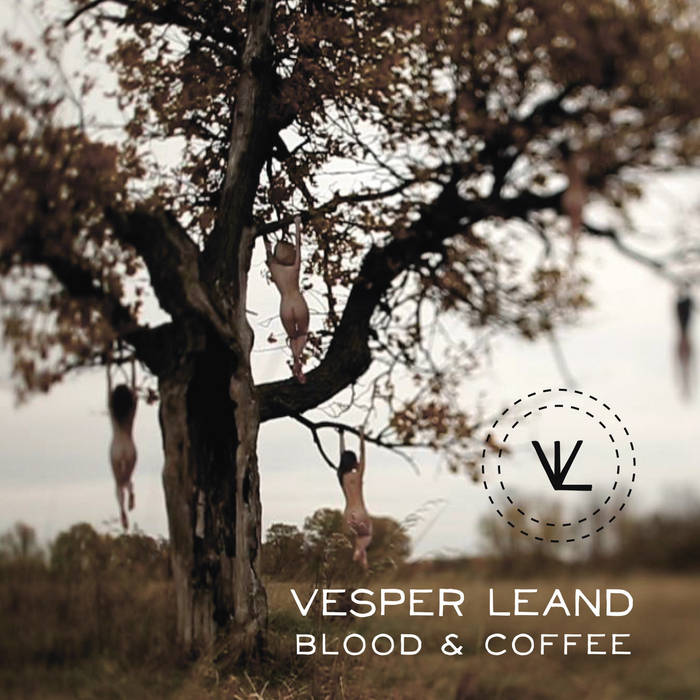 Vesper Leand - Blood & Coffee (2016)