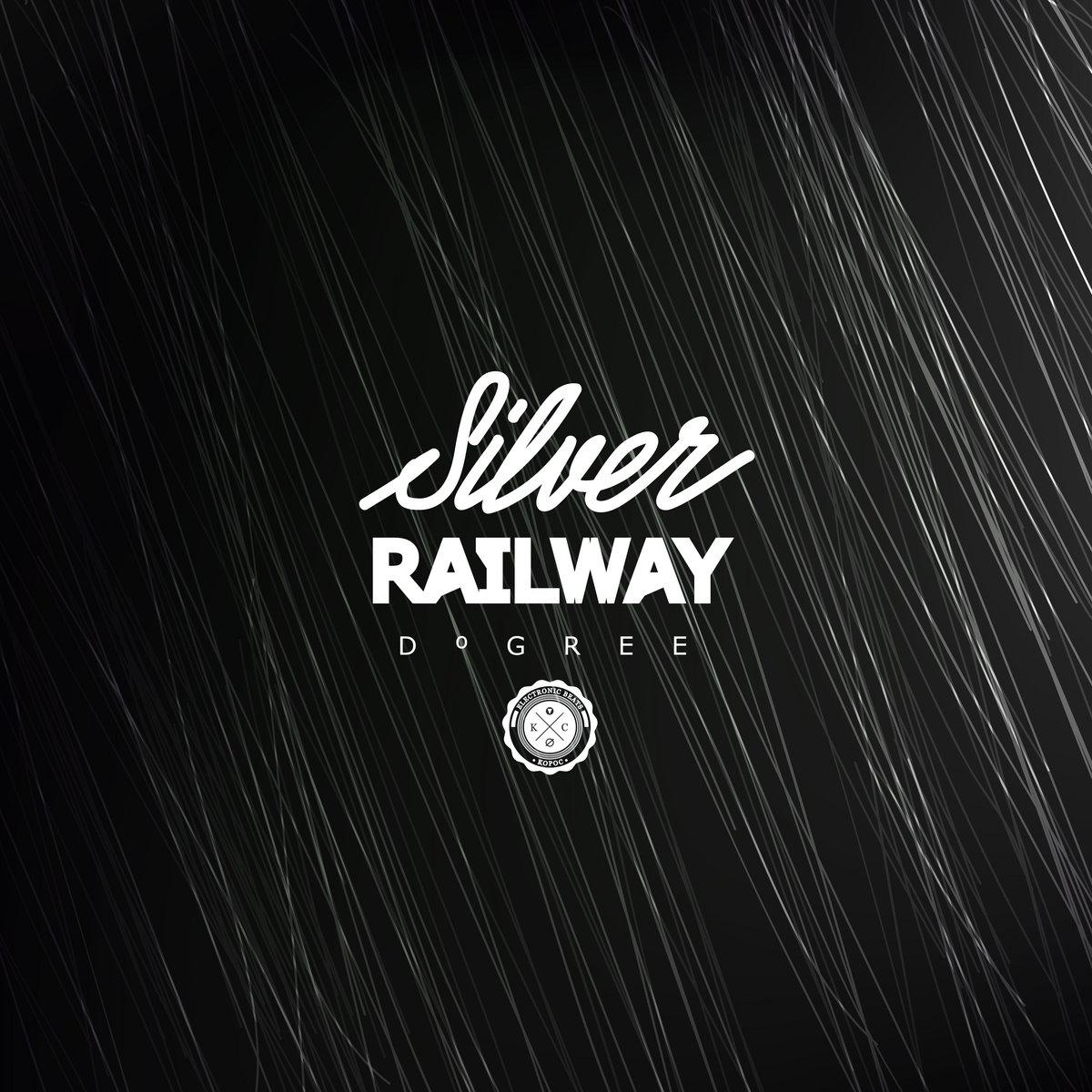 Dºgree : Silver Railway EP [KPL030] 1