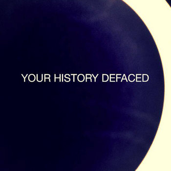 Your History Defaced cover art