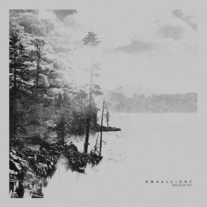Dwaallicht - 'Welkin EP' (2016)