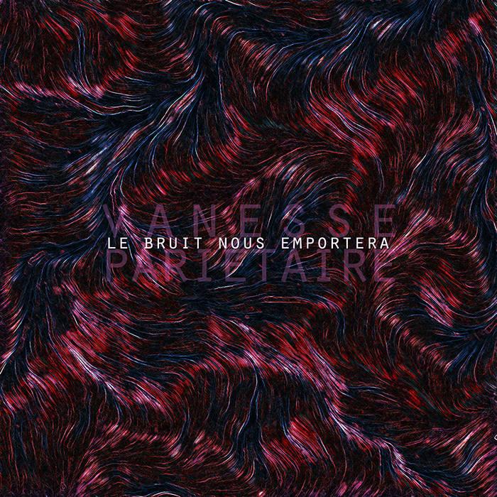 Le bruit nous emportera EP cover art