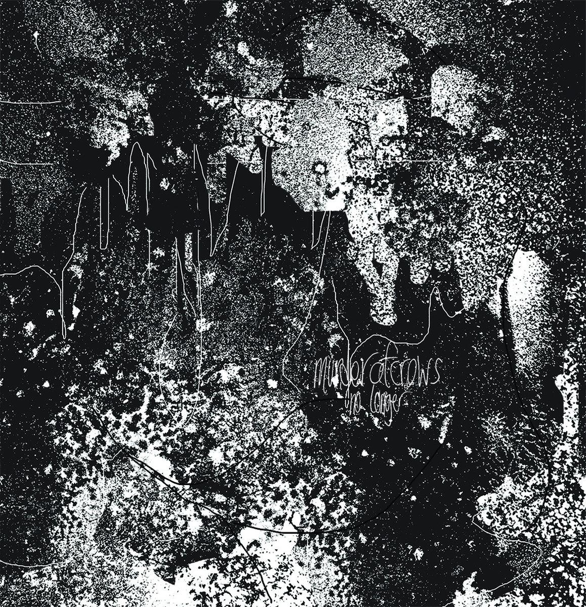 Murderofcrows - No Longer