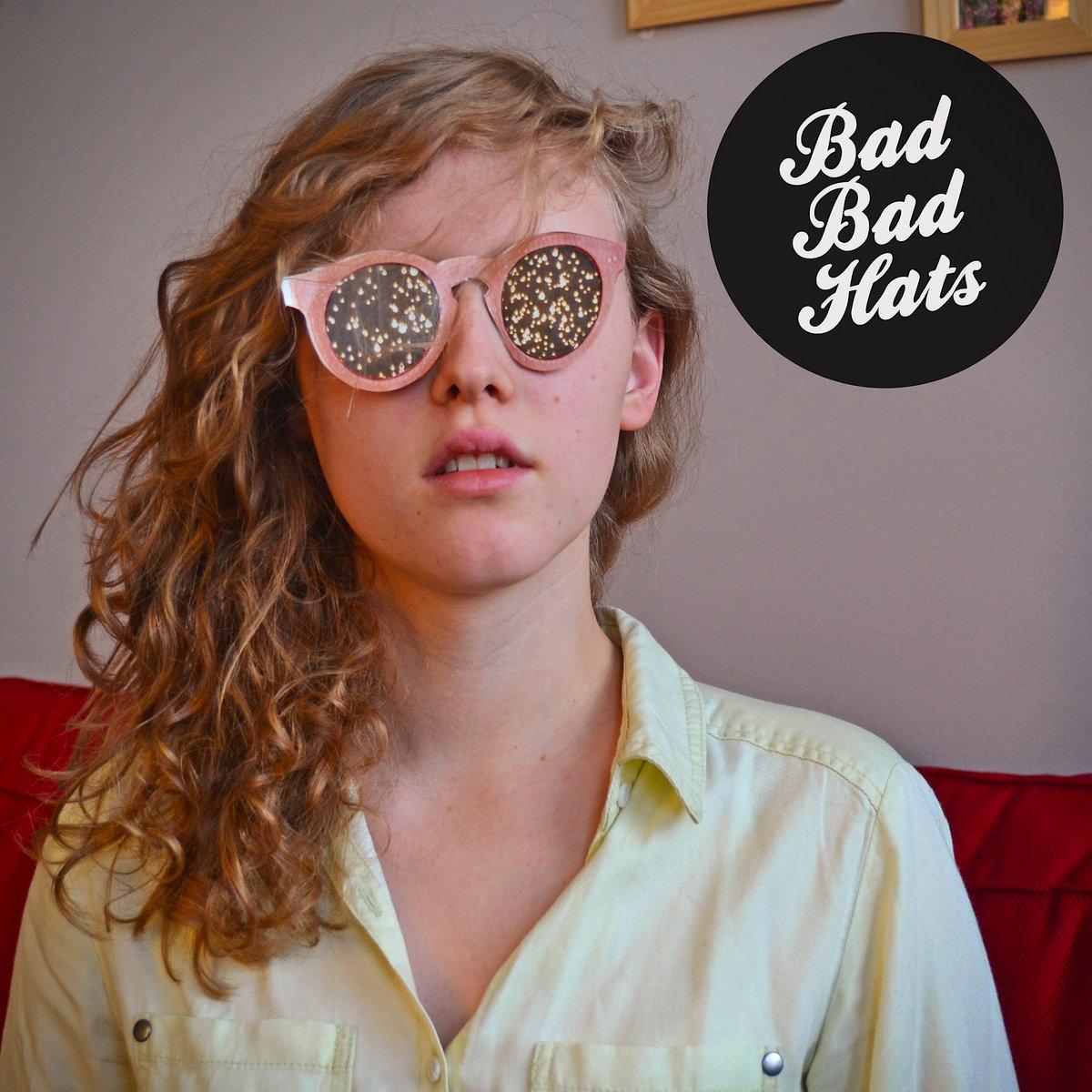A Bout Bad Bad Hats