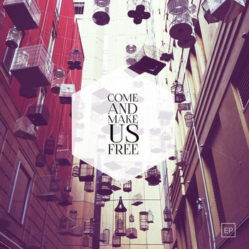 Come and Make Us Free cover art