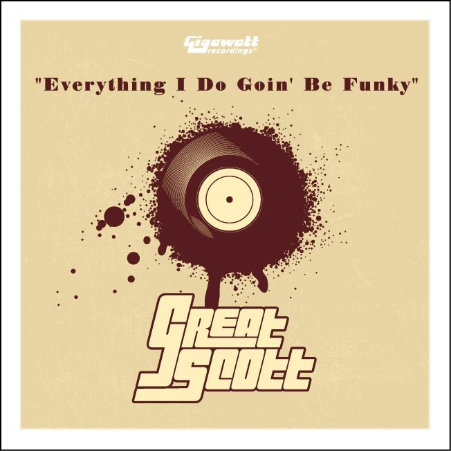 http://www.radiochantier.com/great-scott-everything-i-do-goin-be-funky-ep