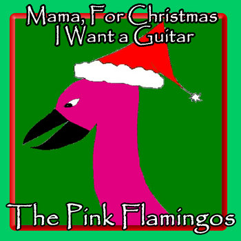 Mama, For Christmas I Want a Guitar cover art