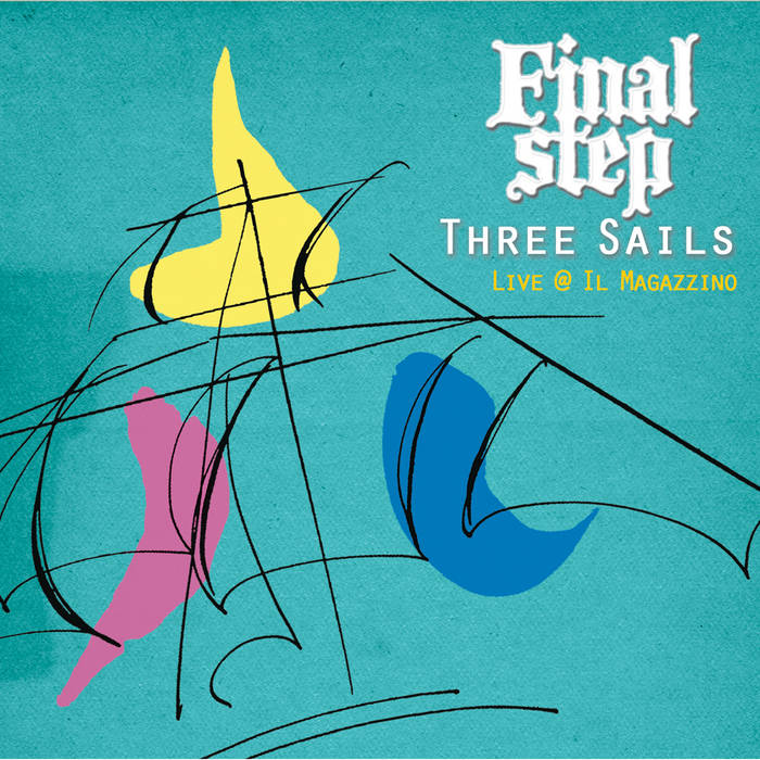 Three Sails - Live @ Il Magazzino cover art