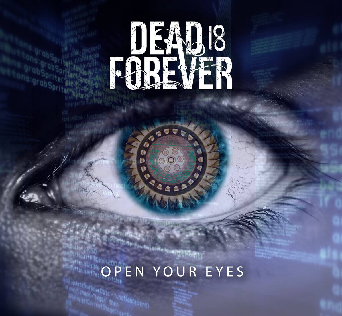 Dead Is Forever - Open Your Eyes [EP] (2016)
