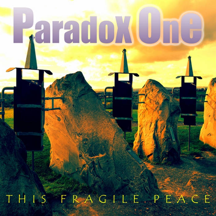 Paradox One - This Fragile Peace