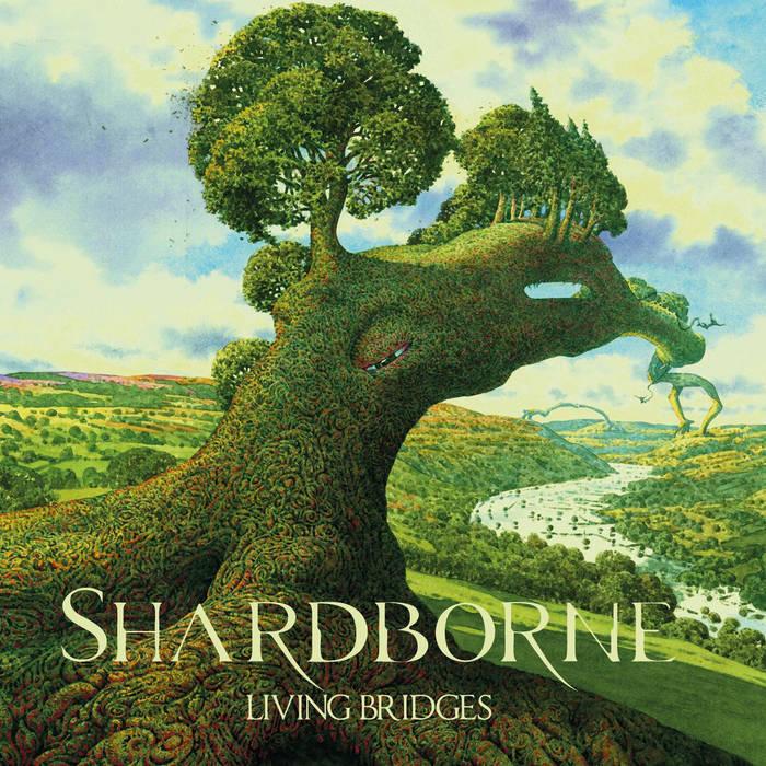 Shardborne - Living Bridges