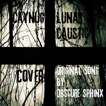 Lunar Caustic (Obscure Sphinx Cover) cover art