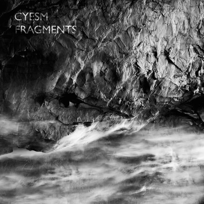 Cyesm - Fragments (2015)