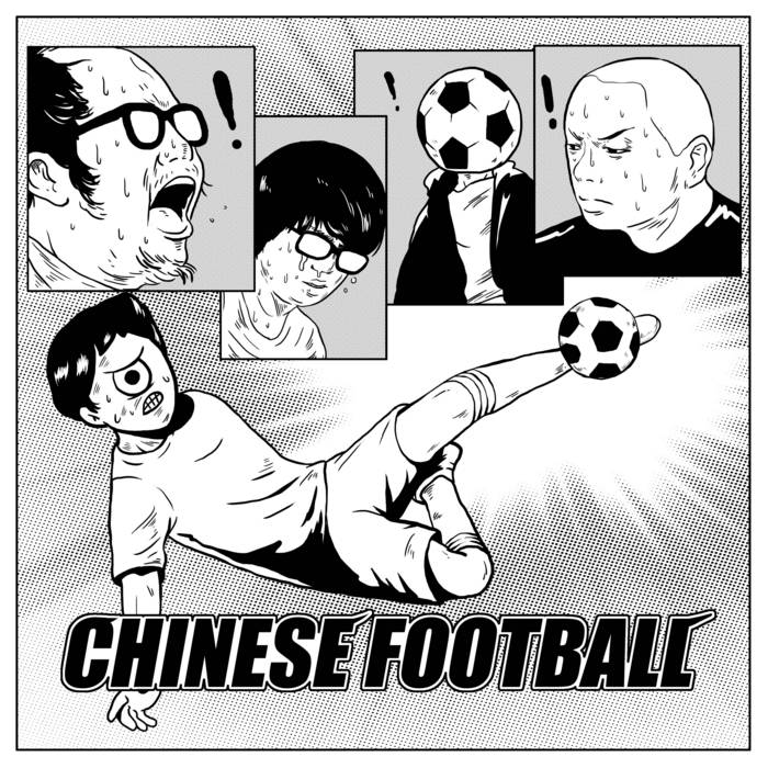Chinese Football cover art