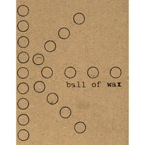 Ball of Wax Volume 33 cover art