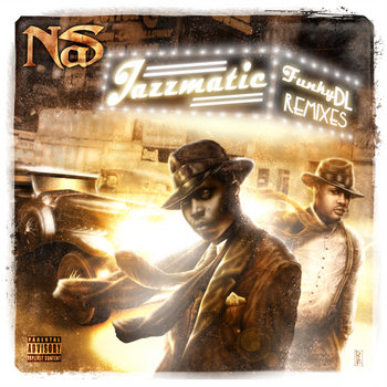Jazzmatic [Nas Remixes] cover art
