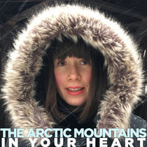 The Arctic Mountains In Your Heart cover art