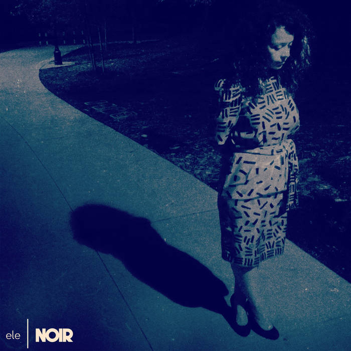 Noir EP cover art