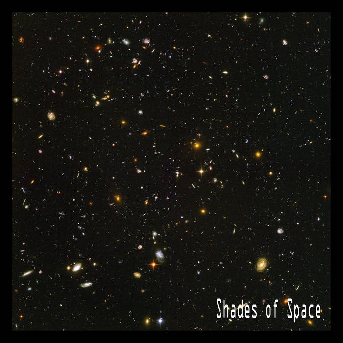 Shades of Space