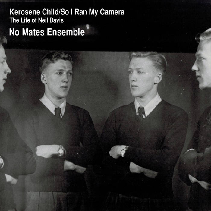 Kerosene Child/So I Ran My Camera cover art