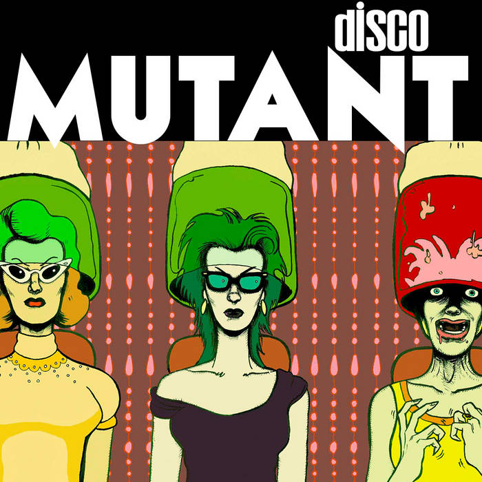 MUTANT (Disco Not Disco) cover art